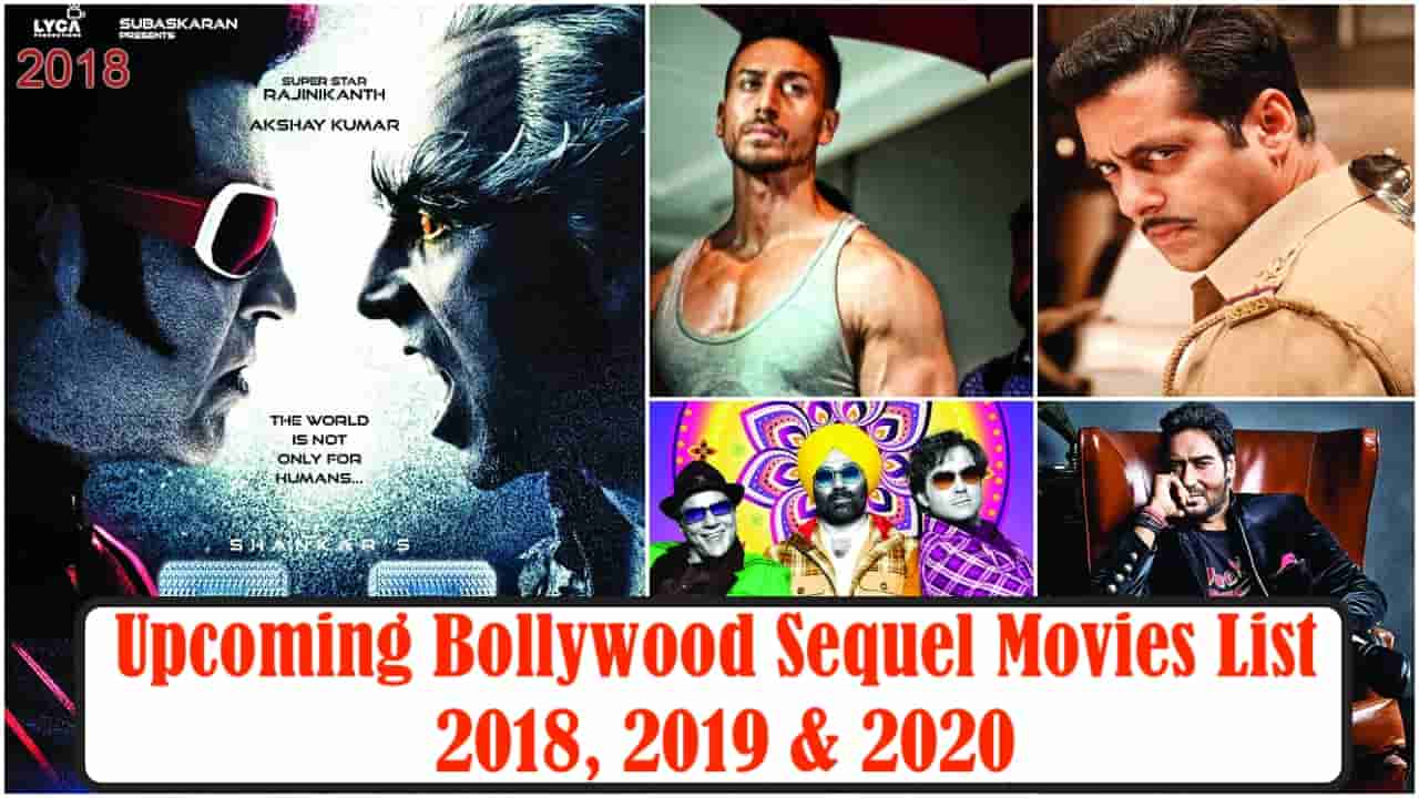 Upcoming Bollywood Sequel Movies List