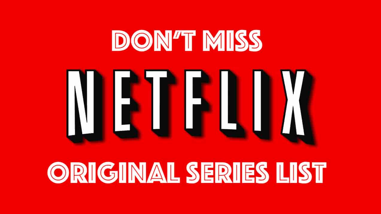Netflix Original Series List