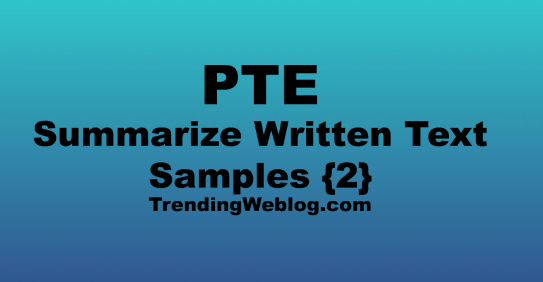 PTE Summarize Written Text Samples Online