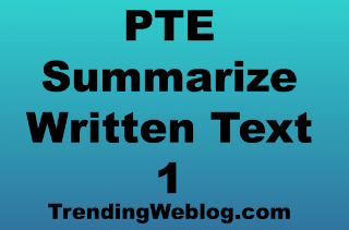 PTE Summarize Written Text with Examples