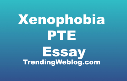 Essay - Xenophobia Has Accelerated Rapidly In The Western Countries