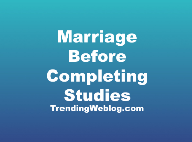 Marriage Before Completing Studies