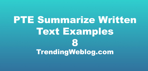 PTE Summarize Written Text Examples