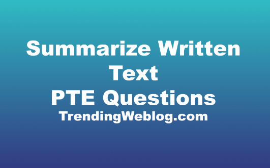 Summarize Written Text PTE Questions