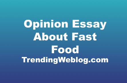 Opinion Essay About Fast Food