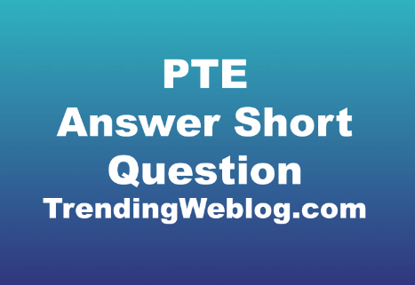 PTE Answer Short Question