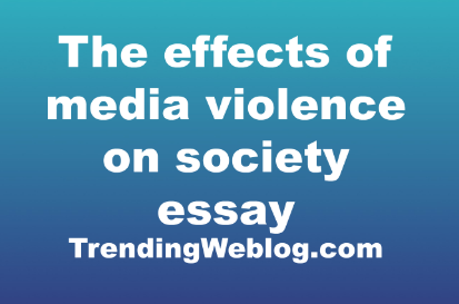 How To Write A Thesis Sentence For An Essay Violence In The Media Promote Violence In Society Agree Or Disagree English Essay Books also Essay On Modern Science Violence In The Media Promote Violence In Society Agree Or Disagree  Essay Papers Online