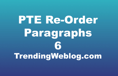 PTE Re-order Paragraphs Practice