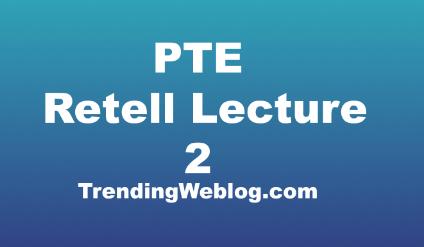 pte retell lecture practice
