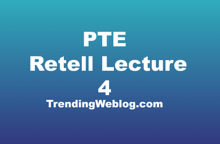 Retell Lecture PTE Practice
