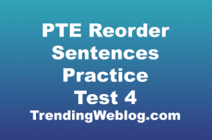 pte reorder sentences practice with answers
