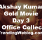 Akshay Kumar Gold Movie Box Office Collection