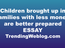 Children brought up in families with less money are better prepared
