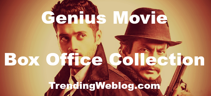 Genius Movie Box Office Collection