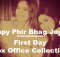 Happy Phir Bhag Jayegi First Day Box Office Collection