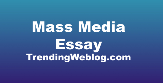 role of mass media in society essay