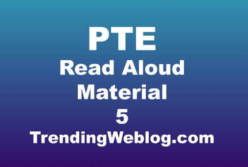PTE Read Aloud Material