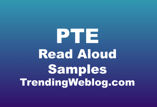 PTE Read Aloud Samples