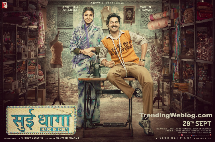 Sui Dhaaga Movie Wiki Details
