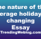 The nature of the average holiday is changing