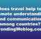 Does travel help to promote understanding and communication among countries