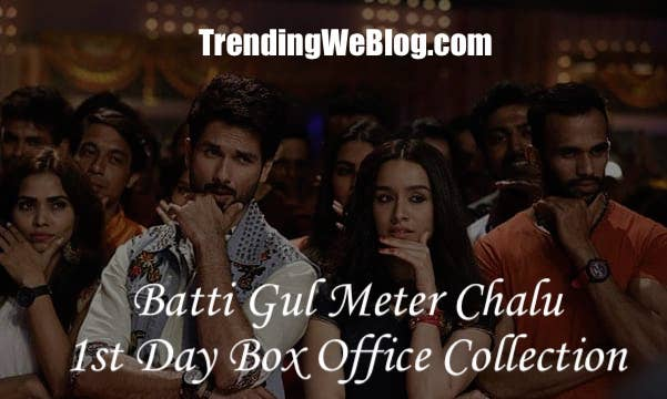 Batti Gul Meter Chalu Movie 1st Day Friday Box Office Collection