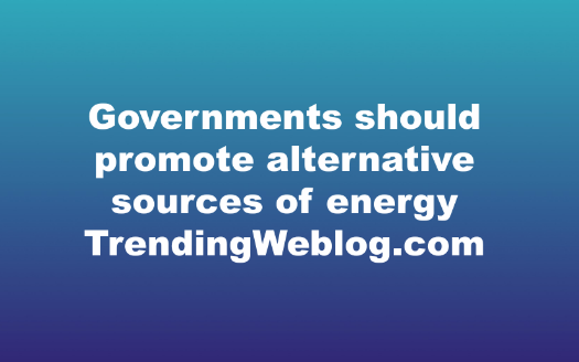 Governments should promote alternative sources of energy