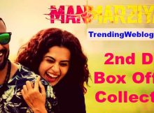 Manmarziyan Movie 2nd Day Saturday Box Office Collection