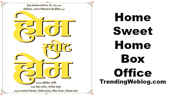 Home Sweet Home Marathi Movie Box Office Collection Day 1