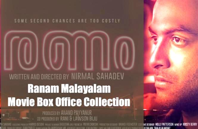 Ranam Malayalam Movie Box Office Collection