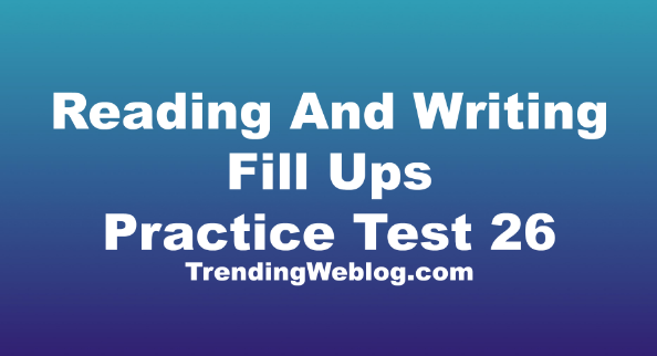 Reading And Writing Fill Ups PTE