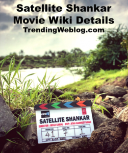Satellite Shankar Movie Wiki Details and Release Date