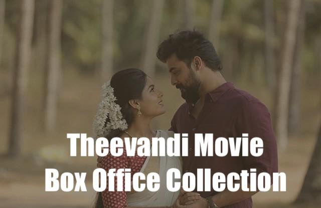Theevandi Movie Box Office Collection