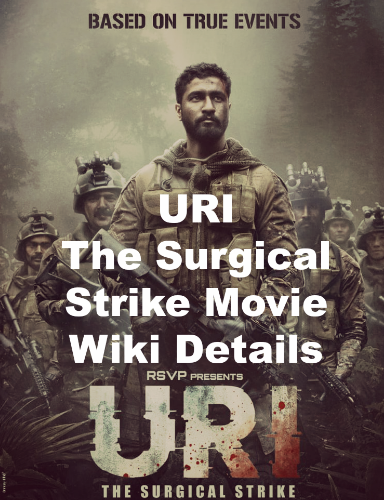 URI The Surgical Strike Movie Wiki Details, First look image