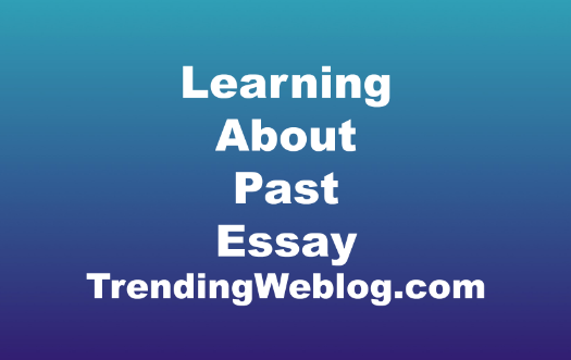 learning about the past has no Has the learning about the past essential for those of us living in the present people express disparate opinions on this from my perspective, the past is required for the present in as much as the following reasons.