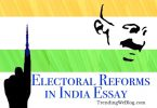 Electoral Reforms in India Essay