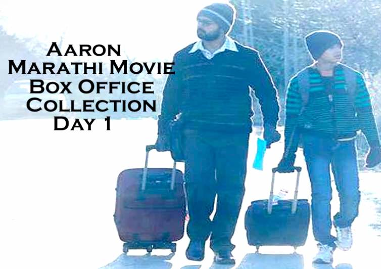Aaron Marathi Movie Box Office Collection Day 1 Friday