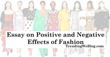Essay on Positive and Negative Effects of Fashion