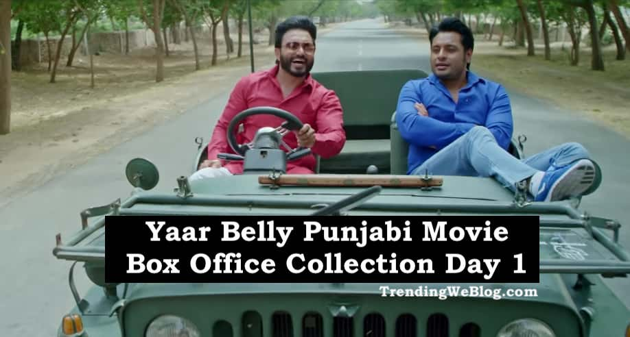 Yaar Belly Punjabi Movie Box Office Collection