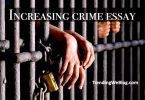 Increasing crime essay
