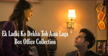 Ek Ladki Ko Dekha Toh Aisa Laga Box Office Collection Day 1 Friday