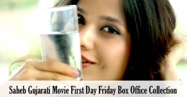 Saheb Gujarati Movie First Day Friday Box Office Collection