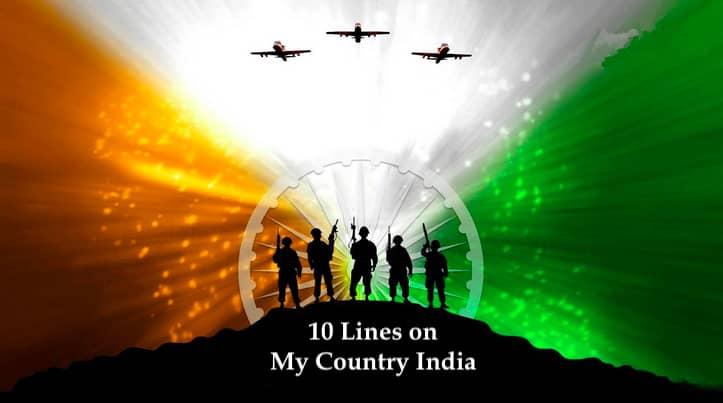 10 Lines on My Country India